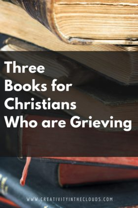 Three Books for Christians Who are Grieving